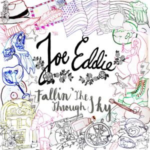 Joe Eddie, Fallin' Through The Sky